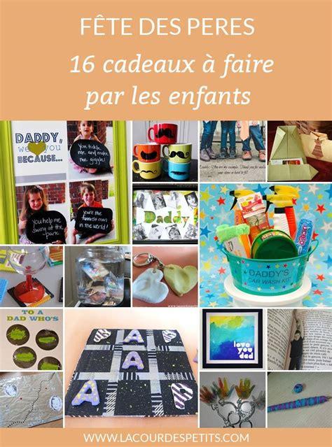 Idee De Cadeau Pour La Fete Des Pere A Faire Soit Meme by 16 Id 233 Es De Cadeaux 224 Fabriquer Pour La F 234 Te Des P 232 Res La