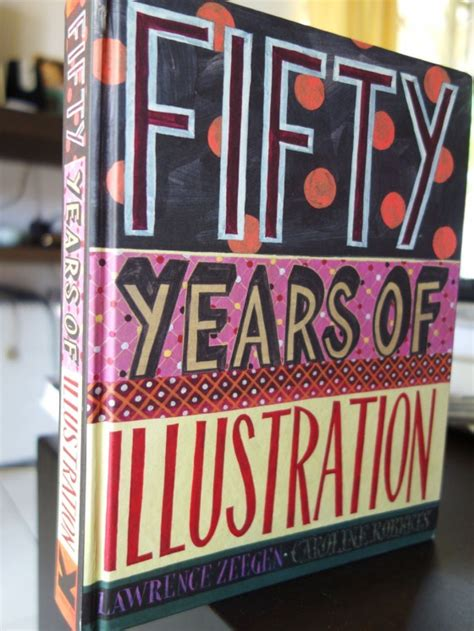 fifty years of illustration book review 50 years of illustration pikaland
