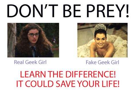 Fake Nerd Girl Meme - intro to females in the geek community cosplay for all