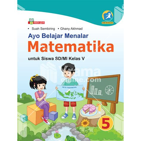 Buku Siswa Matematika Sdmi Kelas 5 K13 buku ayo belajar menalar matematika sd mi kelas v k13 rev