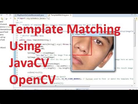 opencv tutorial for c javacv tutorial 4 how to match template in a picture