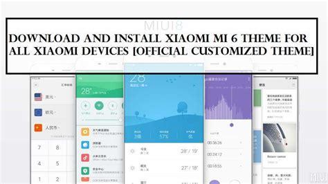 download mi themes module download and install xiaomi mi 6 theme for all xiaomi