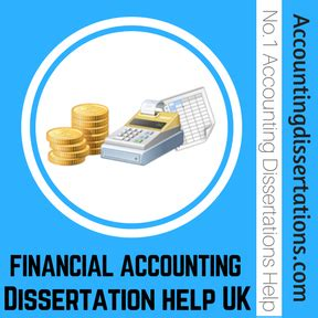 accounting dissertations financial accounting dissertation writing service