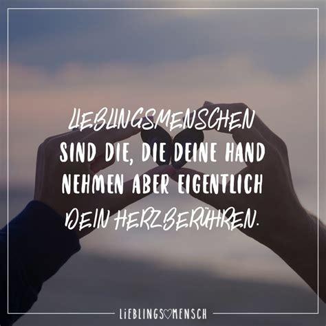 Lieblingsmenschen sind die, die deine Hand nehmen aber