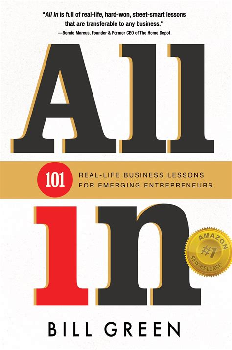 all in 101 real life business lessons for emerging entrepreneurs by bill green