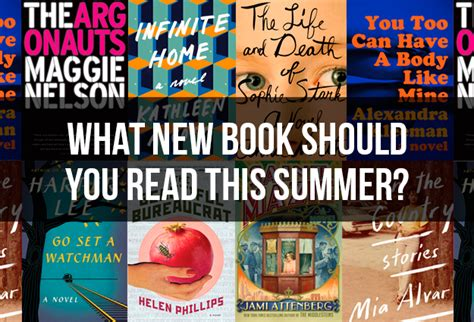 what should i read what new book should you read this summer
