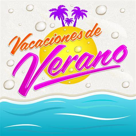 verano 2 testo vacaciones verano testo dello spagnolo di vacanze