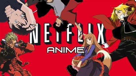 Anime On Netflix by Anime Netflix Hulu Or