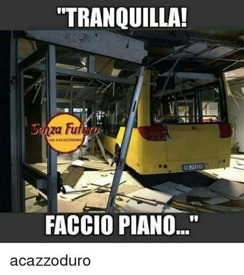 Piano Memes - tranquilla faccio piano acazzoduro meme on sizzle