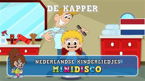 De Kapper by De Kapper Kinderliedjes Liedjes Voor Peuters En