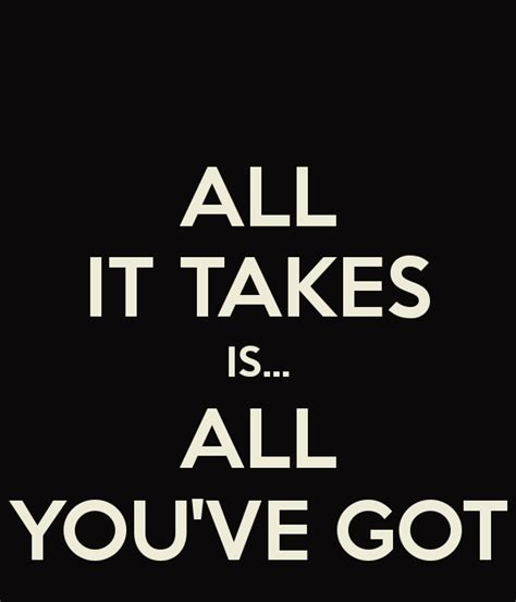 all it takes is all you ve got poster dawkins
