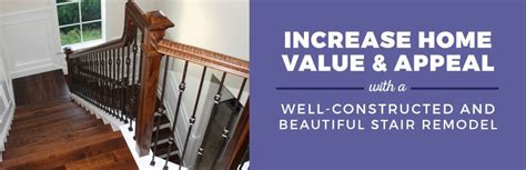 increase home value with staircase remodeling stairsupplies