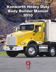Kenworth Unveils 2010 Heavy Duty Builder Manual
