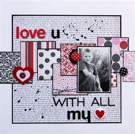 scrapbook layout valentine 10 best images about love valentine s scrapbooking on