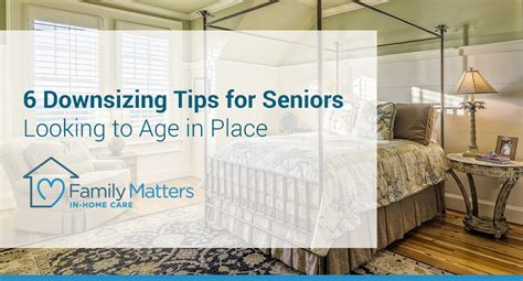 downsizing tips 6 downsizing tips for seniors looking to age in place