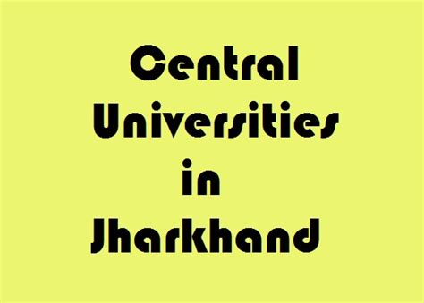 Mba In Central Of Jharkhand by Central Universities In Jharkhand Govt Info