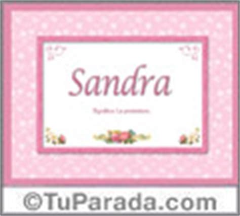 el significado de nombre sandra sandra significado del nombre sandra tuparada com
