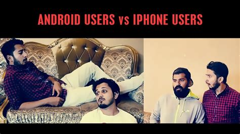 android users vs iphone users android users vs iphone users by karachi vynz official
