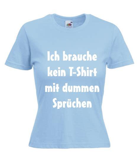 Aufkleber Sprüche by T Shirt Gestalten Idee T Shirt Bedrucken Folie