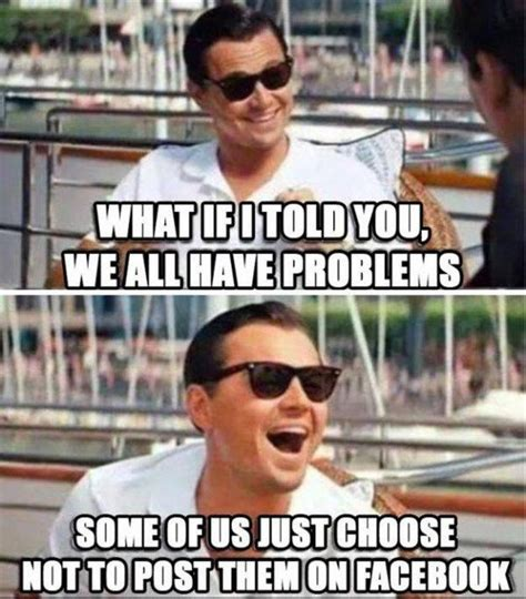 Problem Memes - image gallery leonardo dicaprio laughing meme