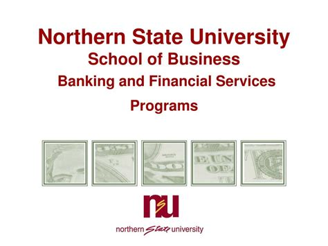School Of Business And Finance Mba by Ppt Northern State School Of Business Banking