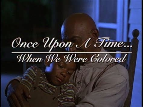 once upon a time when we were colored once upon a time when we were colored 1995 trailer al