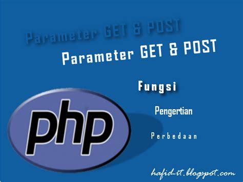 fungsi cek resi jne fungsi persamaan dan perbedaan method get post di php