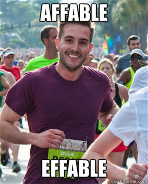 Photogenic Runner Meme - affable effable ridiculously photogenic guy quickmeme
