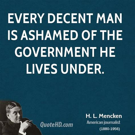 Quote Of The Day Hl Mencken by Hl Mencken On Government Quotes Quotesgram