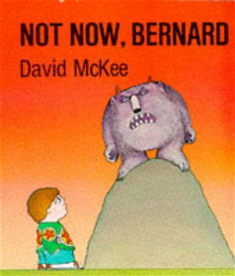 not now bernard 1783442905 not now bernard summer reading challenge