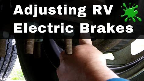 rv trailer electric brake adjustment  bug smacker youtube