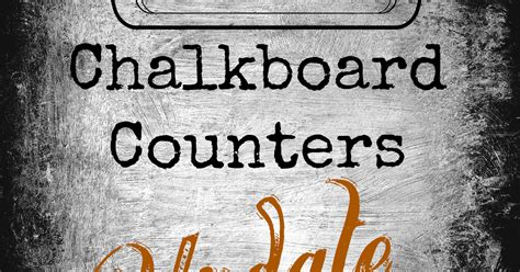 chalkboard paint food safe march orchard chalkboard countertops update