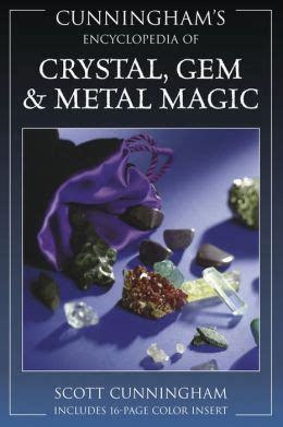 365 days of magic simple practices with gemstones minerals books cunningham s encyclopedia of gem and metal magic