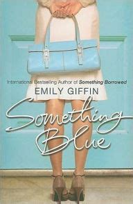 Something Blue By Emily Giffin New York Times Bestselling Author something blue by emily giffin paperback barnes noble 174