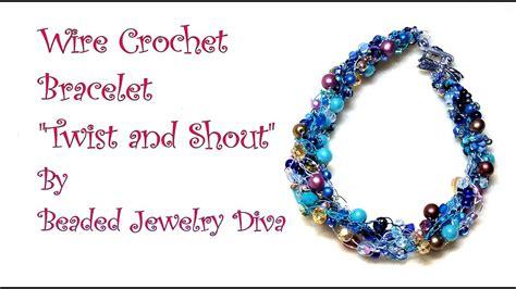 how to make crochet jewelry wire crochet bracelet twist and shout beaded jewelry