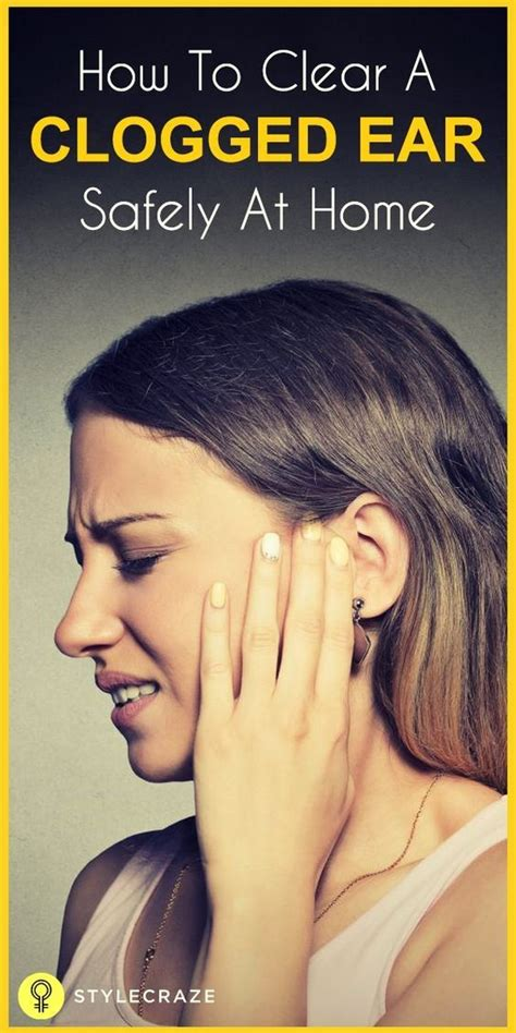 home remedy to unclog 25 b 228 sta clogged ear remedy id 233 erna p 229 pinterest