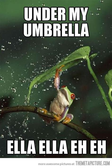 Rainy Day Meme - under my umbrella memes