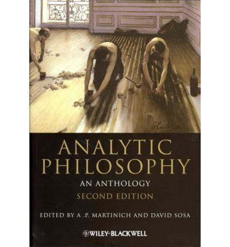 western philosophy an anthology analytic philosophy al p martinich 9781444335705