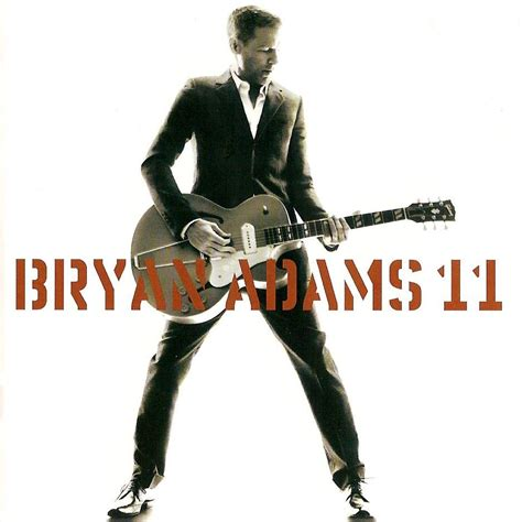 download mp3 full album bryan adams 11 bryan adams mp3 buy full tracklist