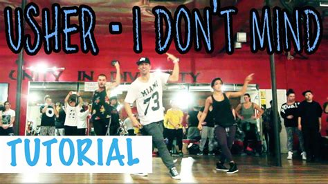 Dance Tutorial I Don T Mind | i don t mind usher ft juicy j dance tutorial