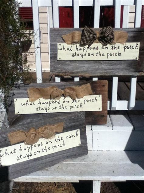 Diy Barns Porch Signs Welcome My Porch Barn Wood Quot What Happens On