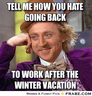 Vacation Meme - back to work after vacation meme google search daily