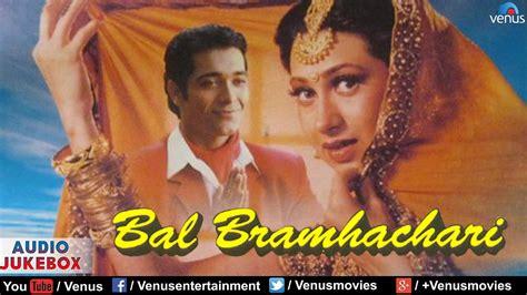 karisma kapoor romantic songs bal bramhachari full hindi songs karishma kapoor puru