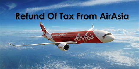airasia refund status refund of tax from airasia discoverjb com 新山优质资讯平台
