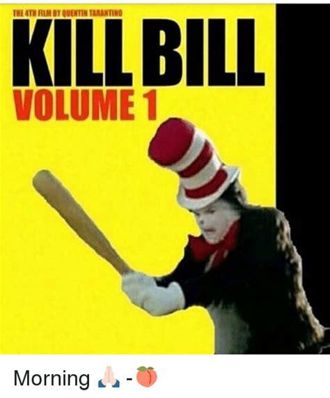 Kill Bill Meme - 25 best memes about quentin tarantino quentin tarantino