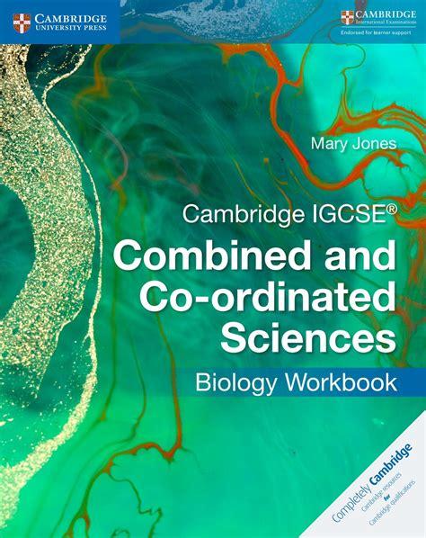 libro cambridge igcse biology workbook preview cambridge igcse combined and co ordinated sciences biology workbook by cambridge