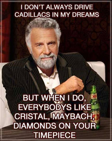 Dos Meme - dos equis guy the most intersting man in the world
