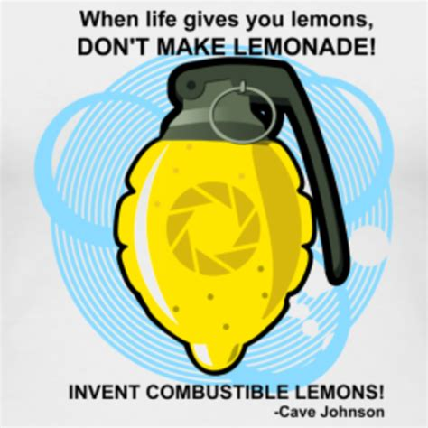 Portal Memes - image 162440 cave johnson combustible lemons