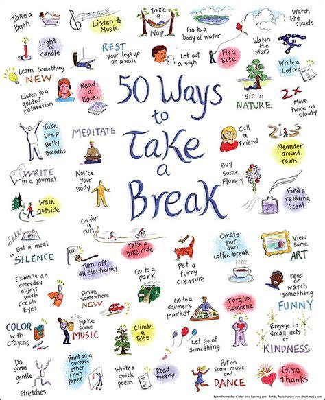 50 Ways to Take a Break ? Self Kindness ? Kindness Blog