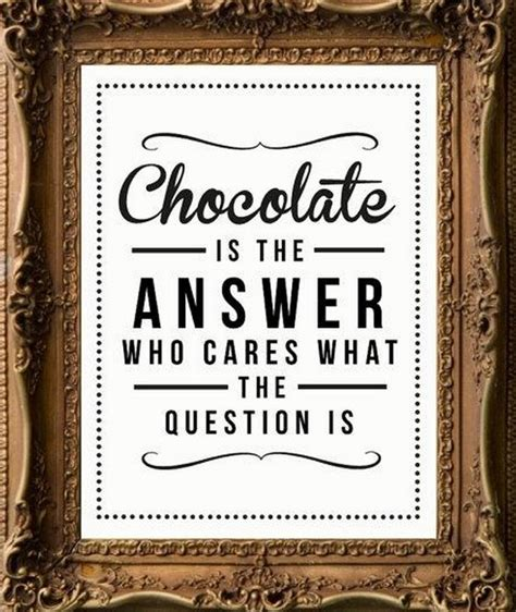Or Question For Lover Chocolate Is The Answer
